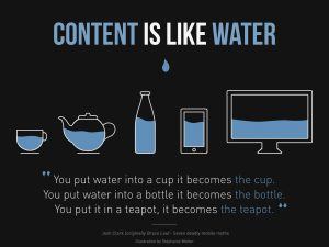 Content is like water